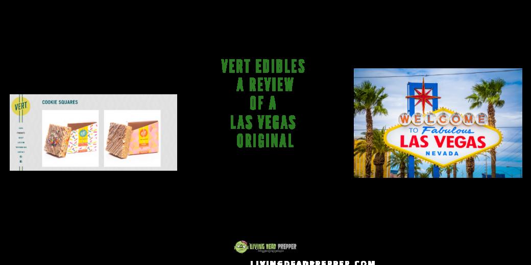 Vert Edibles Review