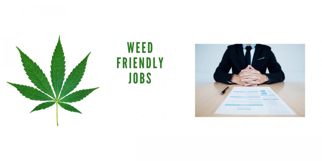 420 Friendly Jobs